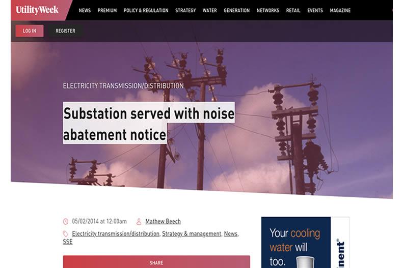 UtilityWeek.co.uk - Noisy nuisance substation dealt with.