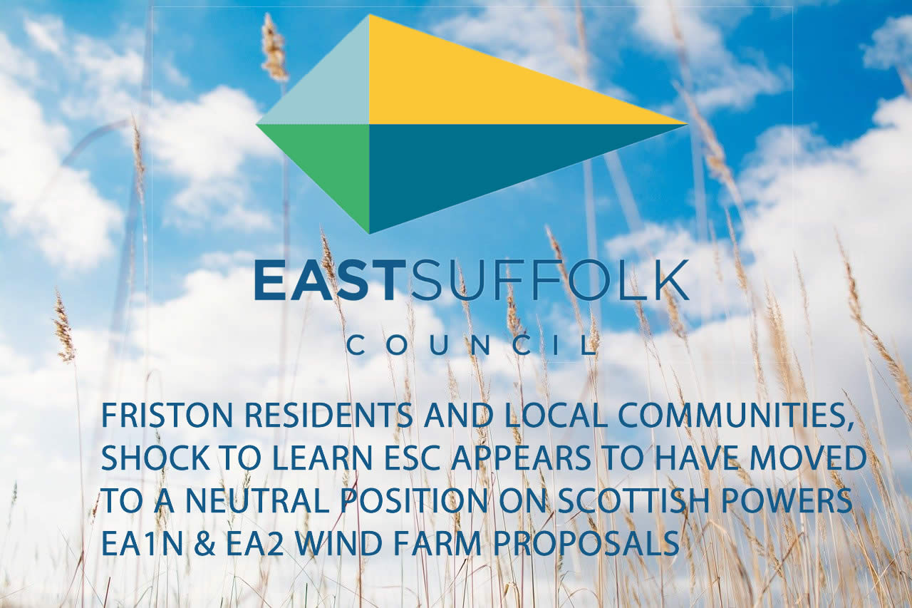 East Suffolk Council - Moving to neutral position on EA1N & EA2 proposals